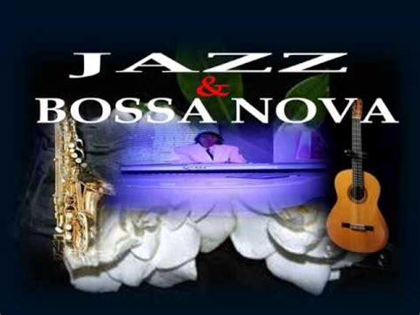 best of jazz bossa jazz bossa compilation 2013