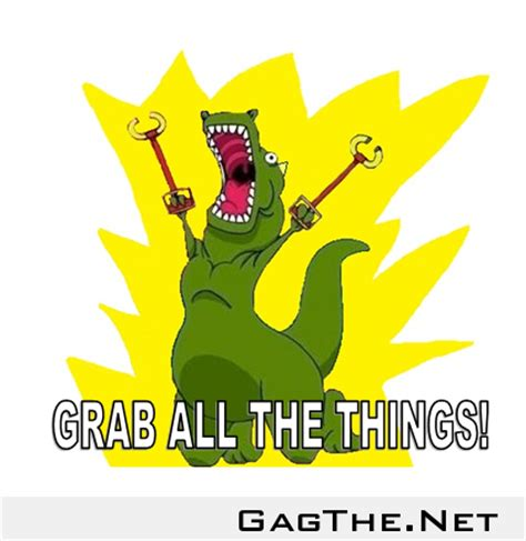 Meme All The Things - my dino version of the all the things meme gagthenet