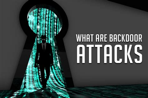 how your to attack backdoor attacks how to protect your system