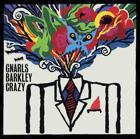 Gnarls Barkley Wants Us To Run by I Remember When I Lost My Mind 10 Years Later