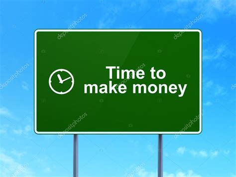 time to build time concept time to make money and clock on road sign