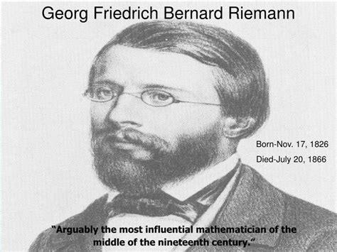 bernhard riemann early life ppt georg friedrich bernard riemann powerpoint