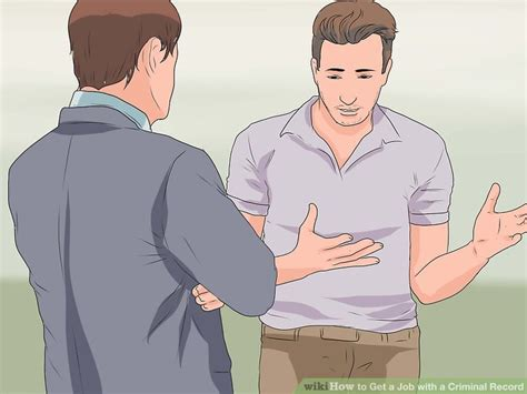How To Find Work With A Criminal Record Expert Advice On How To Get A With A Criminal Record Wikihow