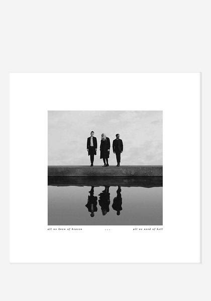 Pvris-All We Know Of Heaven, All We Need Of Hell With