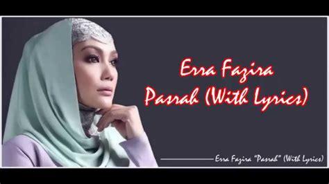 film malaysia pasrah erra fazira pasrah with lyrics hd youtube