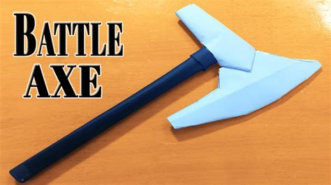 How To Make A Axe Out Of Paper - how to make a paper tomahawk battle axe