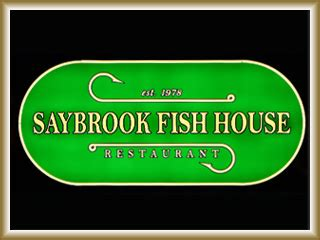 Saybrook Fish House the best restaurants in one place restaurant guide