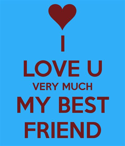 images of love u friend gallery i love u friend