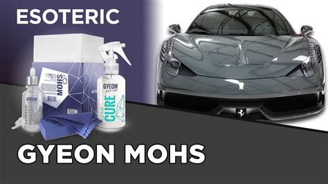 gyeon  mohs coating review esoteric car care youtube