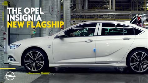 Opel Productions by The Opel Insignia Production Begins