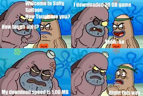 the salty the salty spitoon memes laughspark