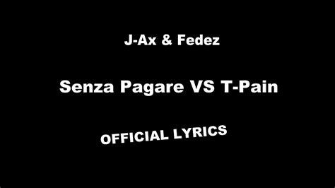 testo senza fedez j ax senza pagare vs t official lyrics