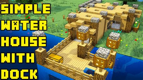 how to make a boat house in minecraft minecraft simple boat fishing lake water house base tutorial xbox pe pc ps3 ps4 youtube