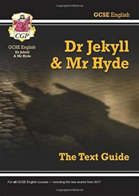 libro gcse english text guide gcse english text guide dr jekyll and mr hyde cgp books 9781782943082