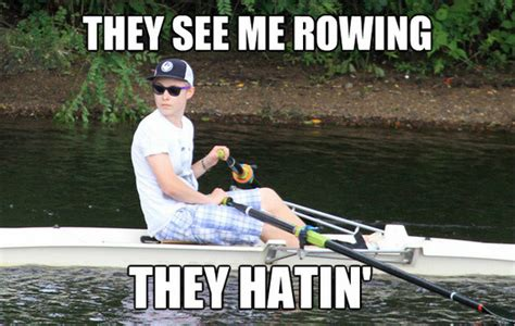Rowing Memes - pin rowing memes 12 results on pinterest