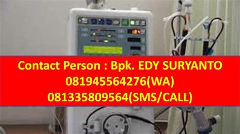 Mesin Hemodialisa 081335809564 tsel jual hemodialisa jual alat hemodialisa jual mesin hemodialisa