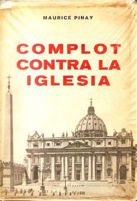libro el complot contra los instituto eremita urbanus archivos la infiltraci 211 n jud 205 a en el clero