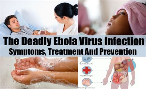 deadly remedy the deadly ebola virus infection symptoms treatment and