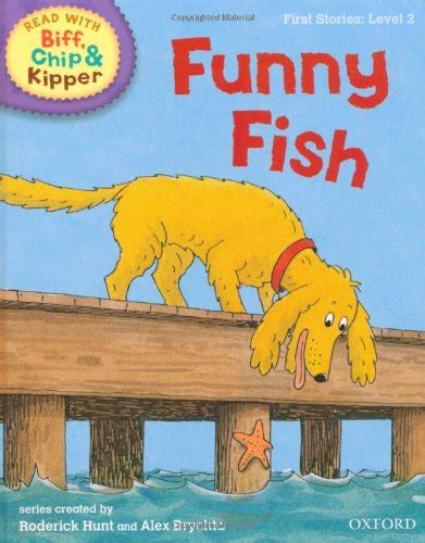 kippers visitor world book oxford reading tree read with biff chip and kipper first stories level 2 funny fish by