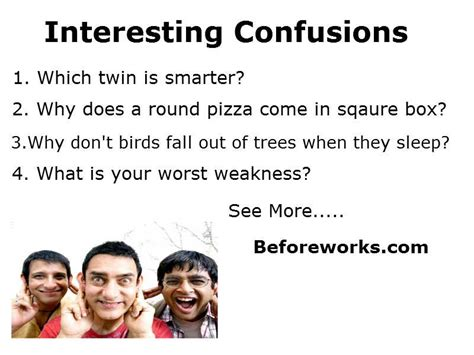 Interesting Or Question Interesting Confusions Beforeworks