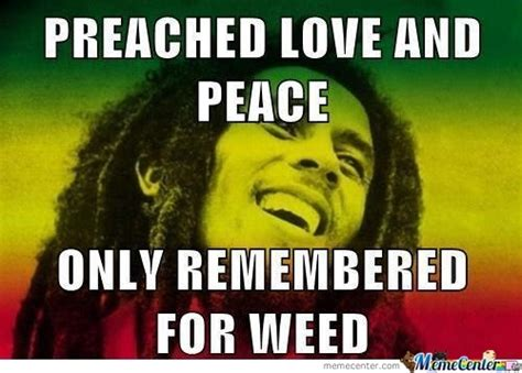 Bob Meme - bob marley memes best collection of funny bob marley pictures