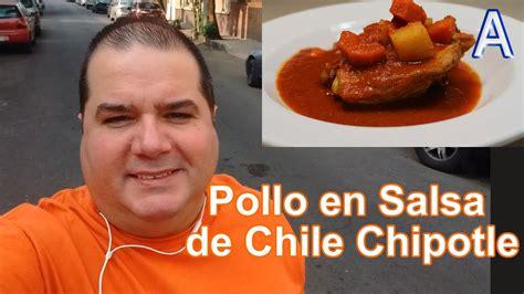 cocina chilena facil y economica pollo en salsa de chile chipotle recetas de cocina