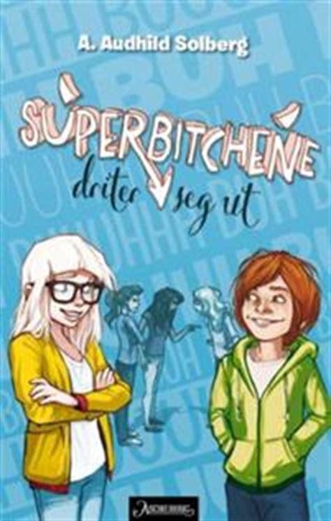 Kampen Mot Superbitchene A Audhild Solberg Pocketbok
