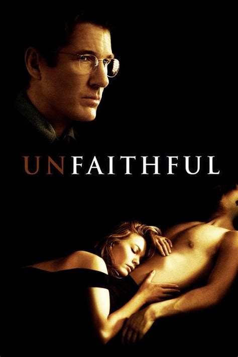 film unfaithful complet 2002 unfaithful quotes like success