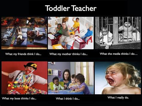 Childcare Meme - image 252627 what people think i do what i really