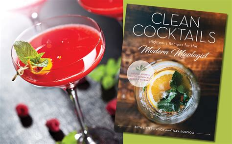 clean cocktails righteous recipes for the modernist mixologist books berry jamtini