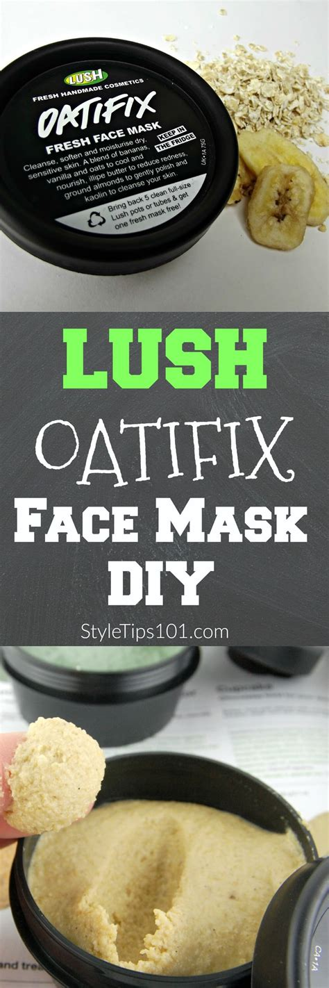 diy lush mask diy lush oatifix mask recipe