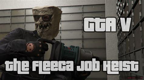 fleeca job heist grand theft auto  newb gaming