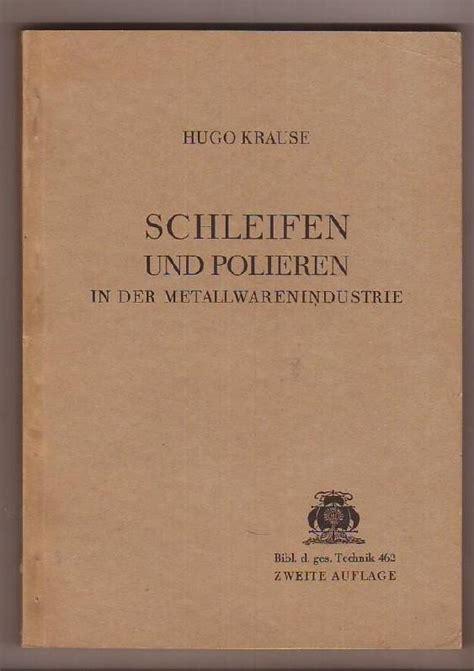 Metall Polieren Leipzig by Schleifen Und Polieren Zvab