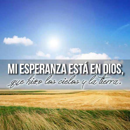imagenes de amor y esperanza cristianas mi esperanza esta en dios im 193 genes cristianas gratis