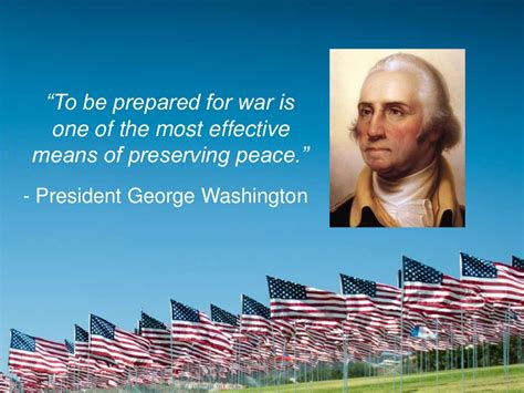 s day quotes george to be prepared for war