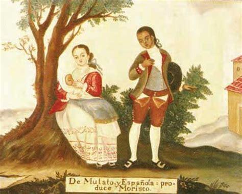 mestizo castas de pinturas 26 best images about casta on pinterest spanish spanish