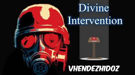 divine intervention dintervsa twitter el cura xhilenithoxx ataca divine intervention youtube