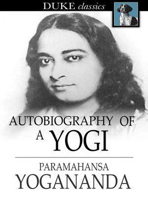 whose biography and autobiography is this autobiography of a yogi by paramahansa yogananda