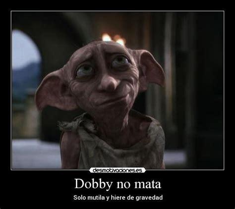 Dobby Meme - harry potter dobby dies memes