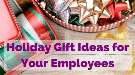 clever holiday gifts for employees gift ideas for employees