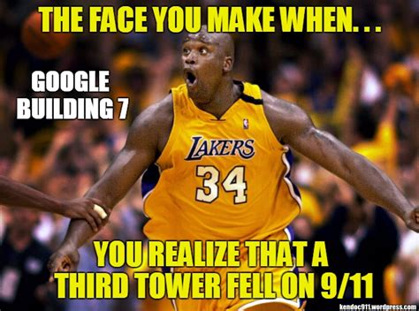 Shaq Meme - shaq is a 9 11 truther ken doc investigate 9 11