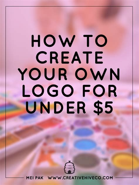 how to make your own logo for under 5