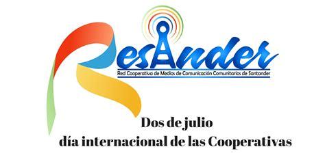 las cooperativas 2016 2 de julio d 237 a internacional de las cooperativas resander
