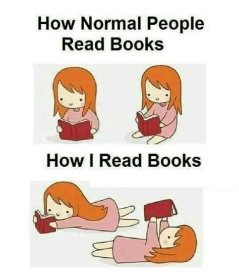 How To Read Meme - how normal people read books how i read books books meme
