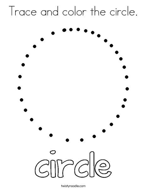 circle coloring pages preschool trace and color the circle coloring page twisty noodle