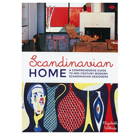 scandinavian home a comprehensive guide to mid century modern scandinavian designers design