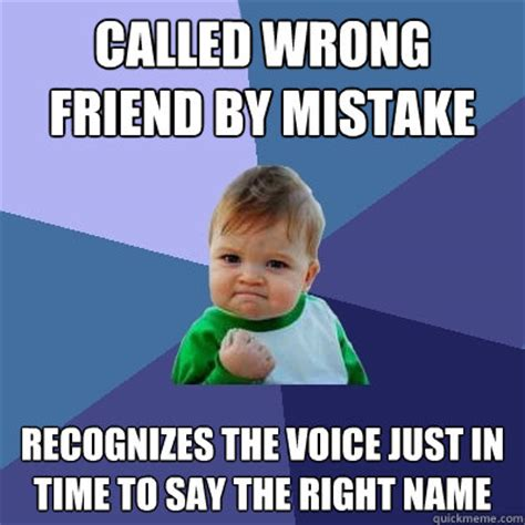 Voice Meme Questions - called wrong friend by mistake recognizes the voice just