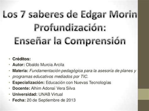 Resumen 7 Saberes De Edgar Morin by Los 7 Saberes De Edgar Morin