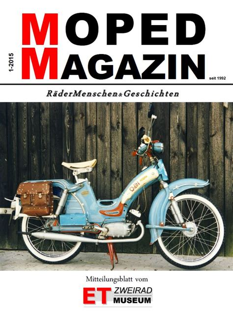 Mopped Motorrad Magazin by Moped Magazin Cover Gross Das Moped Magazin Ist Zur 252 Ck