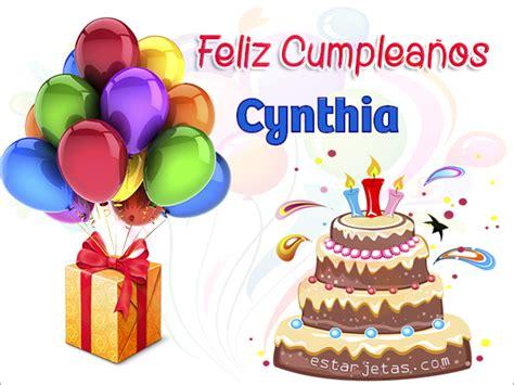 imagenes que digan feliz cumpleaños cinthia feliz cumplea 241 os cynthia im 225 genes de cumplea 241 os